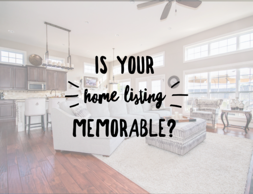 Marketing Your Home via the Memorability Factor
